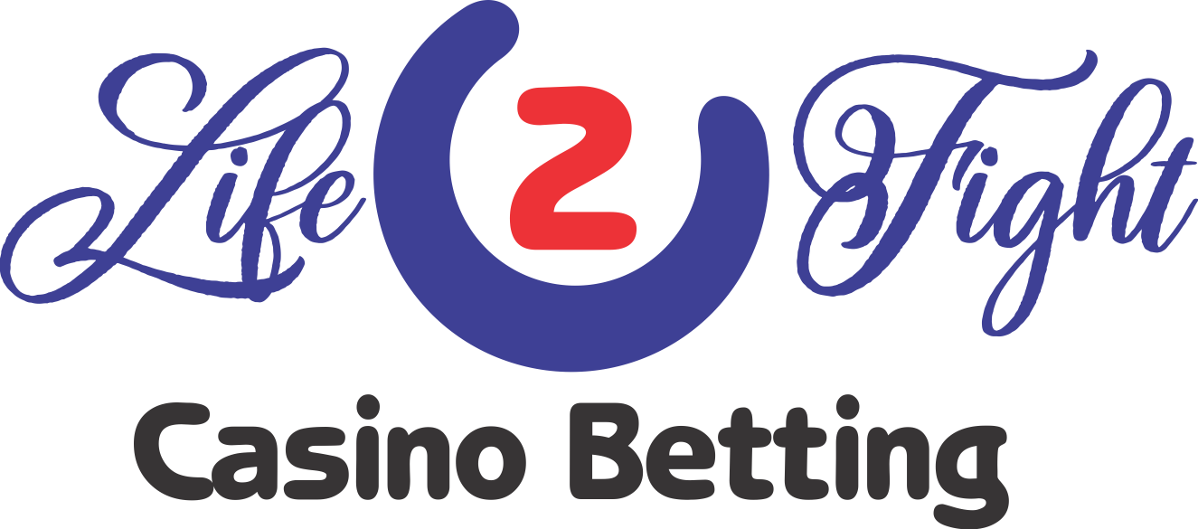 Life 2 Fight Betting